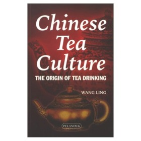 Chinese Tea Culture The Origin of Tea Drinking Book